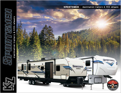 2019 KZ RV Sportsmen Destination Trailers and Fifth Wheels Brochure